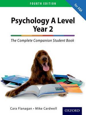 The Complete Companion for AQA Psychology A Level: Year 2 Student Book