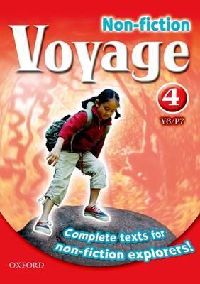 Voyage Non-Fiction: 4 (Y6/P7): Pupil Collection