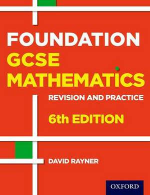 Revision and Practice: GCSE Maths: Foundation Student Book