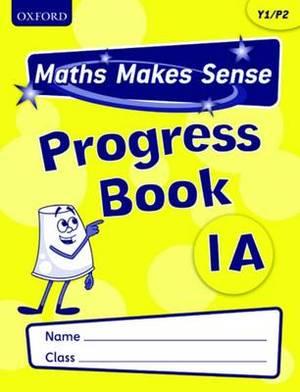 Maths Makes Sense: Y1: S Progress Book Pack of 10