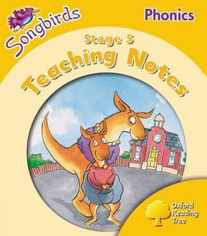 Oxford Reading Tree Songbirds Phonics: Level 5: Teaching Notes