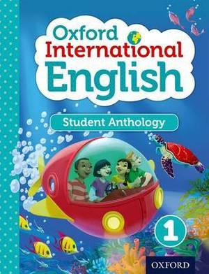 Oxford International English Student Anthology 1: Student anthology 1