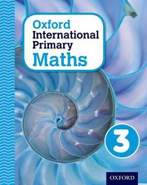 Oxford International Primary Maths: Stage 3: Age 7-8: Student Workbook 3