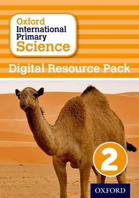 Oxford International Primary Science: Digital Resource Pack 2
