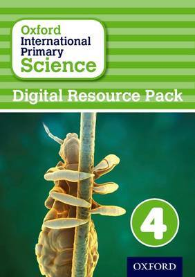 Oxford International Primary Science: Digital Resource Pack 4