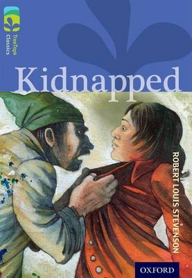 Oxford Reading Tree TreeTops Classics: Level 17 More Pack A: Kidnapped