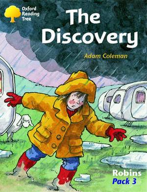 Oxford Reading Tree: Levels 6-10: Robins: the Discovery (Pack 3)