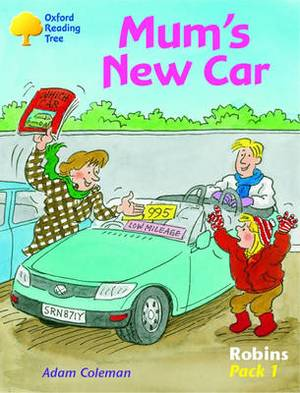 Oxford Reading Tree: Robins: Pack 1: Mum's New Car