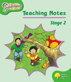 Oxford Reading Tree: Level 2: Snapdragons: Teaching Notes