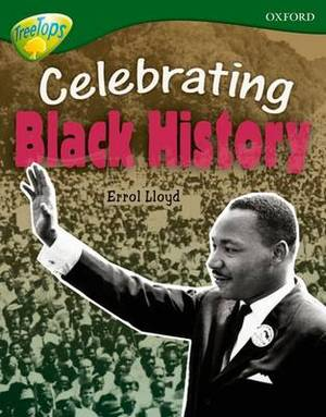Oxford Reading Tree: Level 12A: Treetops More Non-Fiction: Celebrating Black History