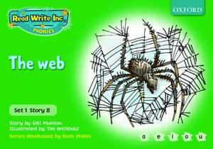 Read Write Inc. Phonics: Green Set 1 Storybooks: The Web