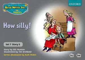 Read Write Inc. Phonics: Grey Set 7 Storybooks: How Silly!