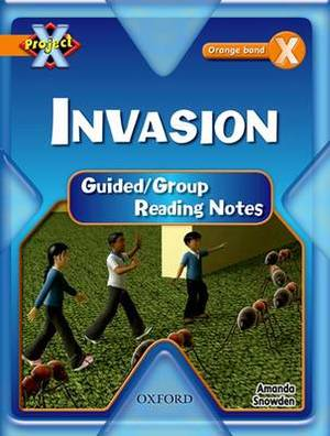 Project X: Invasion: Teaching Notes