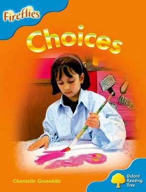 Oxford Reading Tree: Level 3: Fireflies: Choices