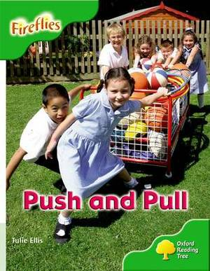 Oxford Reading Tree: Level 2: More Fireflies A: Push and Pull