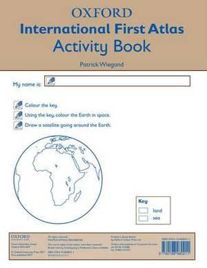 Oxford International First Atlas Activity Book: 2011