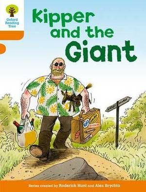 Oxford Reading Tree: Level 6: Stories: Kipper and the Giant