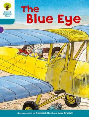 Oxford Reading Tree: Level 9: More Stories A: The Blue Eye