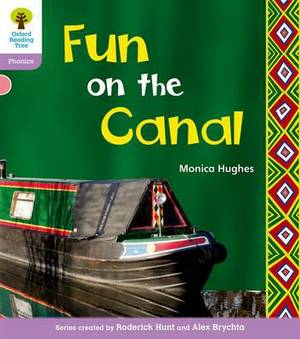 Oxford Reading Tree: Level 1+: Floppy's Phonics Non-Fiction: Fun on the Canal