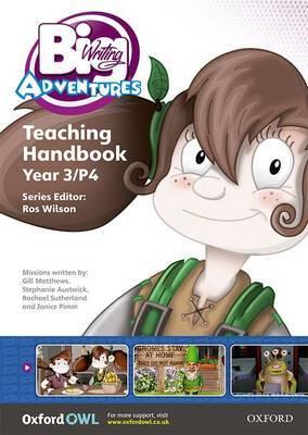 Big Writing Adventures: Year 3/Primary 4: Teaching Handbook