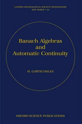 Banach Algebras and Automatic Continuity