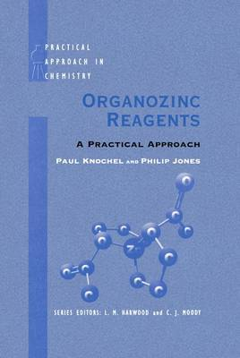 Organozinc Reagents: A Practical Approach