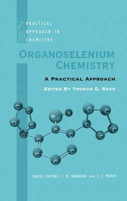 Organoselenium Chemistry: A Practical Approach
