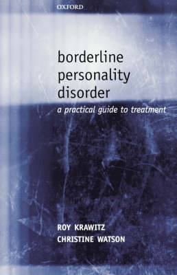 Borderline Personality Disorder: A Practical Guide to Treatment