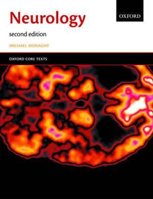 Neurology: An Oxford Core Text