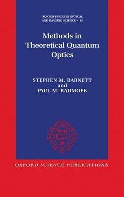 Methods in Theoretical Quantum Optics