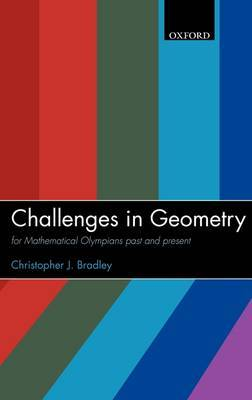 Challenges in Geometry: for Mathematical Olympians Past and Present