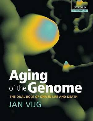 Aging of the Genome: The Dual Role of DNA in Life and Death