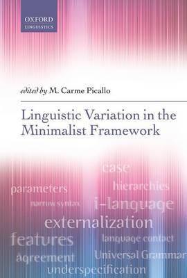 Linguistic Variation in the Minimalist Framework