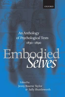 Embodied Selves: An Anthology of Psychological Texts 1830-1890