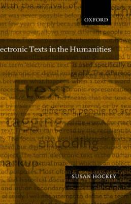 Electronic Texts in the Humanities: Principles and Practice