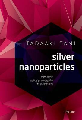 Silver Nanoparticles: From Silver Halide Photography to Plasmonics