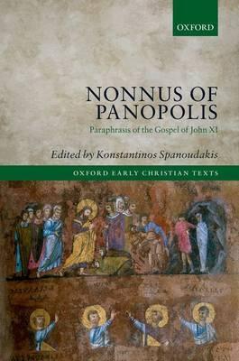 Nonnus of Panopolis: Paraphrasis of the Gospel of John XI