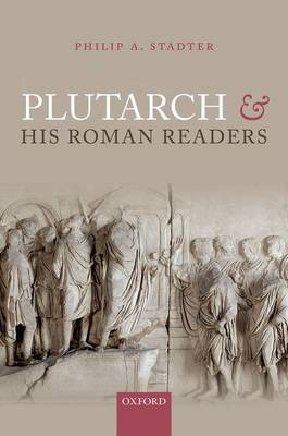 Plutarch and His Roman Readers