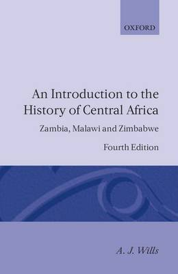 Introduction to the History of Central Africa: Zambia, Malawi and Zimbabwe