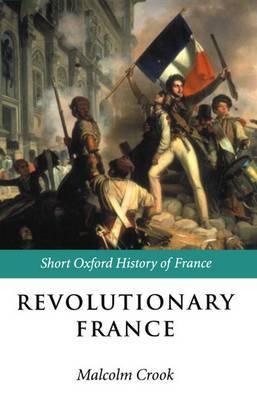 Revolutionary France: 1788-1880