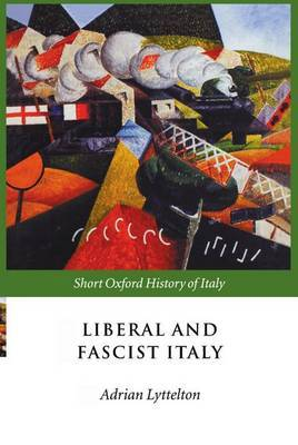 Liberal and Fascist Italy: 1900-1945