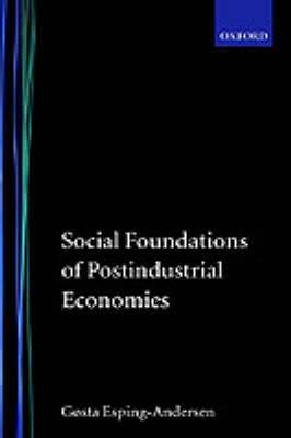 Social Foundations of Postindustrial Economies