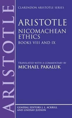 Aristotle: Nicomachean Ethics: Books VIII and IX