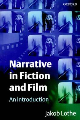 Narrative in Fiction and Film: An Introduction