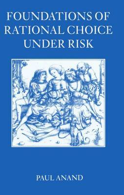 Foundations of Rational Choice Under Risk