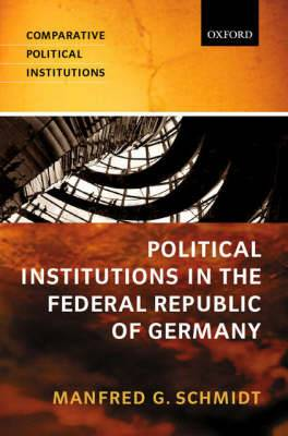 Political Institutions in the Federal Republic of Germany
