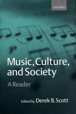 Music, Culture and Society: A Reader