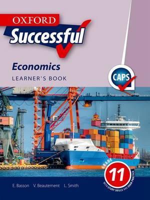 Oxford successful economics CAPS: Gr 11: Learner's book