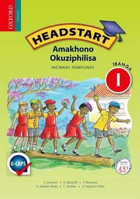 Headstart amakhono okuziphilisa: Gr 1: Learner's book