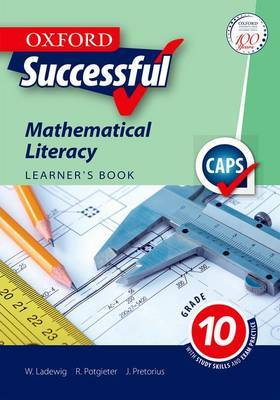 Oxford successful mathematical literacy CAPS: Gr 10: Learner's book